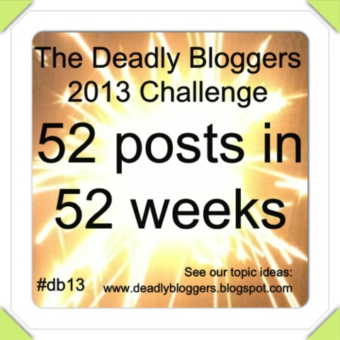 Deadly Bloggers Challenge 2013
