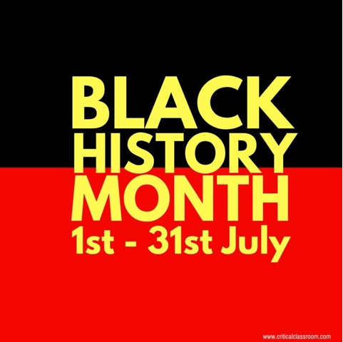 Happy BLACK HISTORY MONTH and AND NAIDOC Week